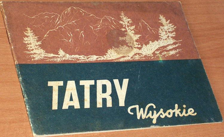 Mucharski-Jan-oprac-Tatry-Wysokie-Warszawa-Sport-i-Turystyka-1953-PTTK-albumik-fotografia