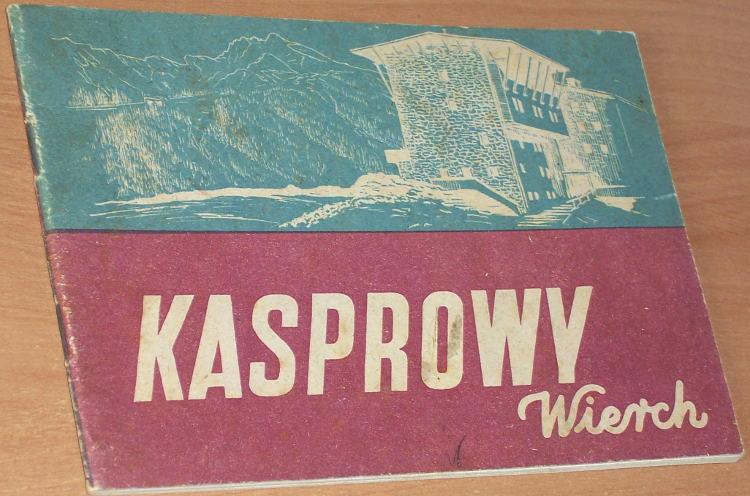 Mucharski-Jan-oprac-Kasprowy-Wierch-Warszawa-Sport-i-Turystyka-1953-PTTK-albumik-fotografia