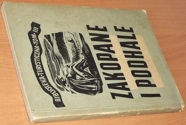 Zwolinski-Tadeusz-Zakopane-i-Podhale-Przewodnik-turystyczny-Spoldzielczy-Instytut-Wydawniczy-Kraj-1951
