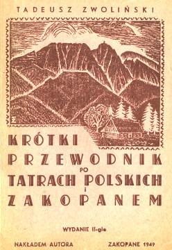 Zwoliński Zwolinski Krótki przewodnik po Tatrach polskich i Zakopanem 1949 Tatry Tatra Zakopane Podhale góry górale mountains wab0235