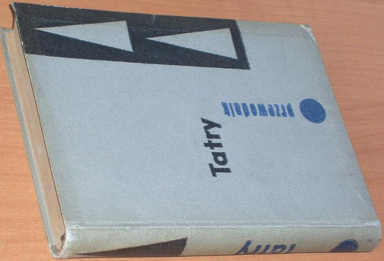 Zwolinski-Tadeusz-Tatry-Przewodnik-wyd-XI-Warszawa-Sport-i-Turystyka-1961-Tatra-Gory-Mountains-Slovakia-Poland-Guidebook