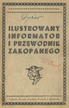 Ilustrowany Informator i przewodnik Zakopanego Zakopane 1938 1939 Tatry Tatra Gory Góry Mountains wab0238