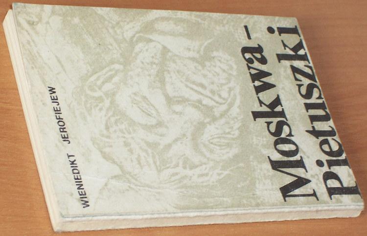 Jerofiejew-Wieniedikt-Moskwa-Pietuszki-Poemat-Krakow-Wydawnictwo-Nieobecnych-1983-Karsov-Szechter-Stavisky