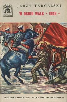 Targalski Darski W ogniu walk 1905 Rewolucja Bitwy Kampanie Dowódcy wab0252