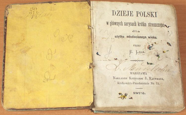 Leja-E-przez-Lejowa-Emilia-Dzieje-Polski-w-glownych-zarysach-krotko-streszczone-dla-uzytku-mlodocianego-wieku-Warszawa-1872