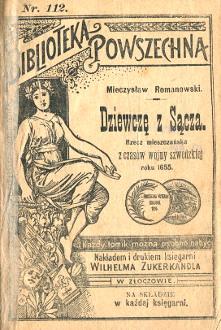 Romanowski Dziewczę z Sącza wojna szwedzka 1655 potoszwecki poemat Złoczów Zukerkandl Biblioteka Powszechna 112 wab0256