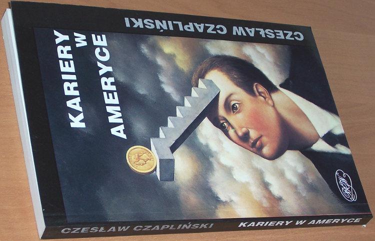 Czaplinski-Czeslaw-Kariery-w-Ameryce-Warszawa-BGW-1994-Czeczot-Dudziak-Fibak-Glowacki-Horowitz-Stany-Zjednoczone-USA