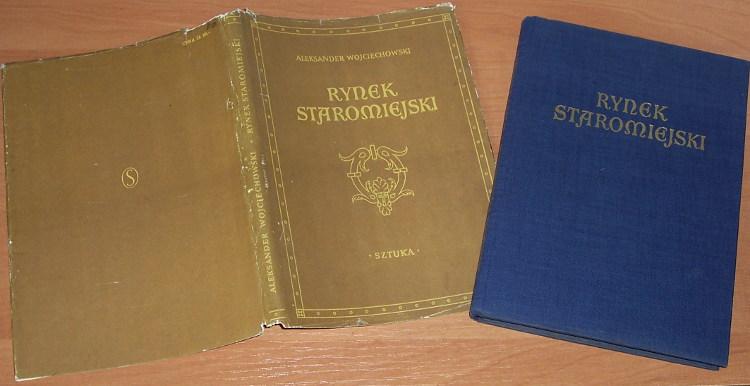 Wojciechowski-Aleksander-Rynek-staromiejski-Warszawa-Wydawnictwo-Sztuka-1956-Rynek-Starego-Miasta-Architektura-polska