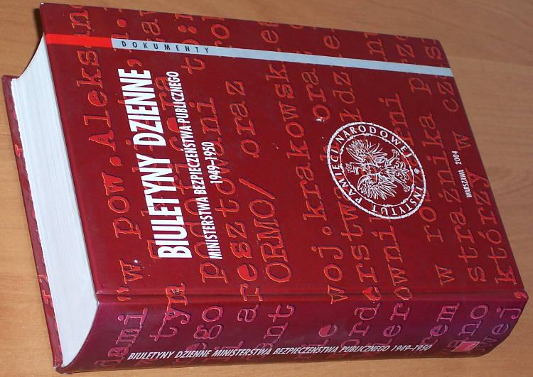 Biuletyny-dzienne-Ministerstwa-Bezpieczenstwa-Publicznego-1949-1950-Warszawa-IPN-Instytut-Pamieci-Narodowej-2004-Kaminski
