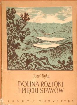 Nyka Dolina Roztoki i Pięciu Stawów Monografia krajoznawcza Physical geography Tatra Mountains Description travel Gory Mountains Tatry wac0008