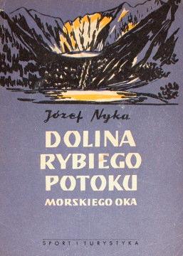 Nyka Dolina Rybiego Potoku Morskiego Oka Morskie Oko Monografia krajoznawcza Physical geography Tatra Mountains Description travel Gory Mountains Tatry wac0012