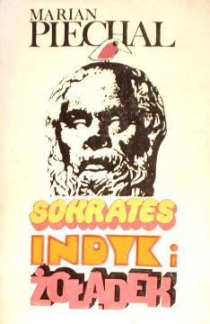 Piechal Sokrates indyk żołądek zoladek poezja wiersze wiersz fraszki limeryki satyra Ibis Gratkowski wac0026