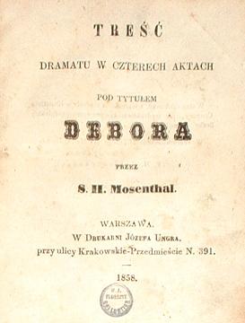 Mosenthal's Deborah Volks-Schauspiel in vier Akten Austrian Jewish dramat  Leah Forsaken Żydzi Żyd Zydzi Zyd Juden Debora Florczyk wac0029