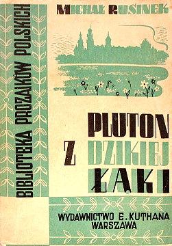 Rusinek Pluton z dzikiej łąki laki Biblioteka Prozaików Polskich wac0044