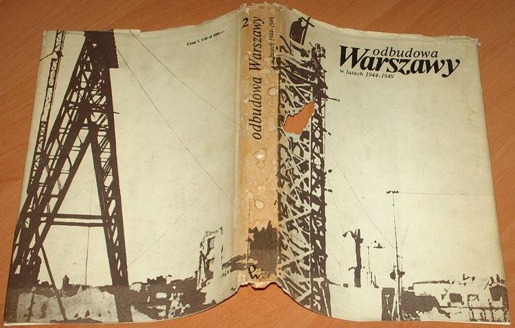 Gorski-red-Odbudowa-Warszawy-w-latach-1944-1949-Wybor-dokumentow-i-materialow-t-1-2-PWN-1977-ruiny-wyzwolenie-wojna