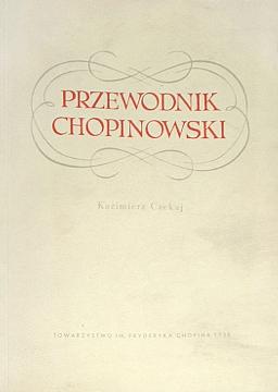 Czekaj Przewodnik chopinowski Rys życia i twórczości Fryderyka Chopina Żelazowa Wola Brochów Zamek Ostrowskich w Warszawie Fryderyk Chopin Szopen Frédéric kompozytor pianista wac0067