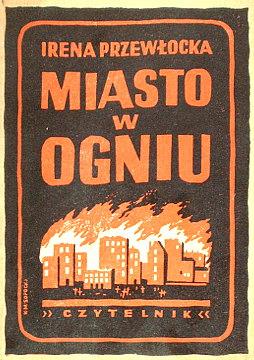 Przewłocka Przewlocka Miasto w ogniu Powstanie Warszawskie 1944 Warszawa Warsaw Uprising wac0072