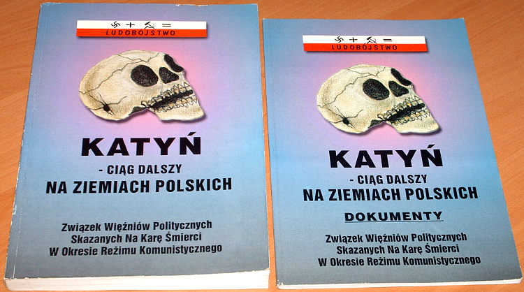 Czajkowska-Katyn-ciag-dalszy-na-ziemiach-polskich-Tom-I-II-Zwiazek-Wiezniow-Politycznych-Skazanych-na-Kare-Smierci