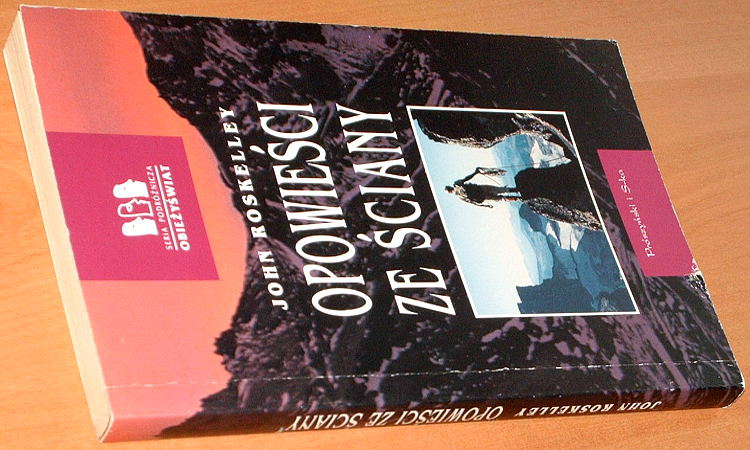 Roskelley-Opowiesci-ze-scian-Warszawa-Proszynski-1996-tlum-Markuza-Bialostocka-Stories-off-the-wall-Climbing
