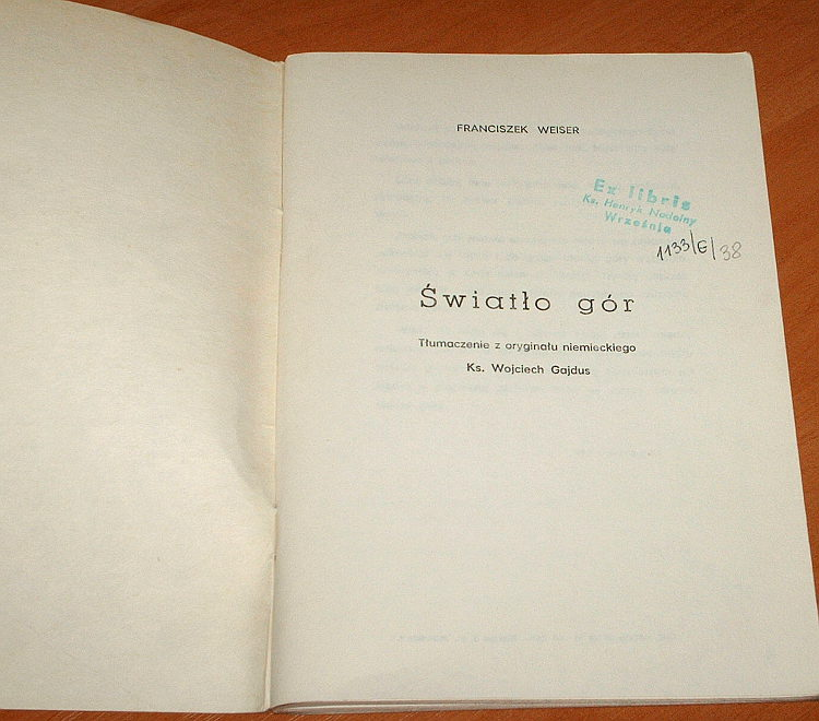 Weiser-Franciszek-Franz-Xaver-Swiatlo-gor-Sandomierz-1986-tlum-Gajdus-Licht-der-Berge-Nadolny-Wrzesnia
