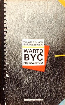 Bartoszewski Warto być przyzwoitym Szkic do pamiętnika Warto byc przyzwoitym Szkic do pamietnika Lehmanna Herbst der Hoffnungen Es lohnt sich anständig zu sein 9782869140127 978-2-86914-012-7 2-86914-012-6 2869140126 wac0127
