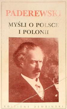 Paderewski Myśli o Polsce i Polonii 2875650207 2-87565-020-7 Drozdowski Piber wac0162