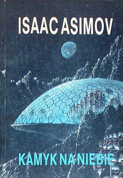 Asimov Isaac Kamyk na niebie Wielkie Serie Science Fiction translation Kaczorowski Pebble in the sky wydanie klubowe niezależne offset klubówka wac0208