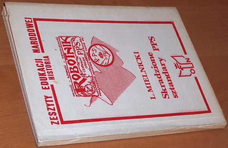 Mielnicki-Ludwik-pseud-Edmund-Renski-Skradzione-sztandary-PPS-Wyd-Spol-KOS-ON-1987-bibula-Polska-Partia-Socjalistyczna