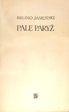 Jasieński Jasienski Palę Paryż Pale Paryz awangarda komunizm Pest über Paris Iasenskiĭ Wiktor Zysman I Burn Paris wac0283