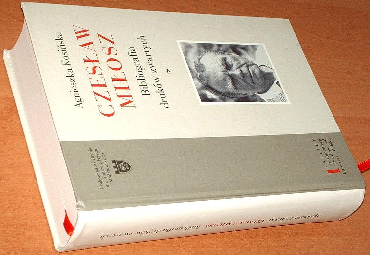 Kosinska-Agnieszka-Czeslaw-Milosz-Bibliografia-drukow-zwartych-AFM-2009-Blach-Kasperek-literatura-nagroda-Nobla
