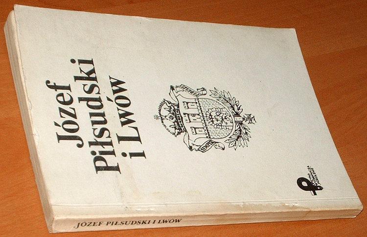 Jozef-Pilsudski-i-Lwow-Pokolenie-1989-Wereszyca-Lomaczewska-Lviv-Ukraina-bibula