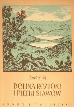 Nyka Dolina Roztoki i Pięciu Stawów Monografia krajoznawcza Physical geography Tatra Mountains Description travel Gory Mountains Tatry wad0000
