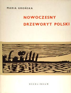 Grońska Gronska Wood-engraving Nowoczesny drzeworyt polski do 1945 roku grafika 8991526 164950193 320538728 462667520 490865747 645394281 wad0012