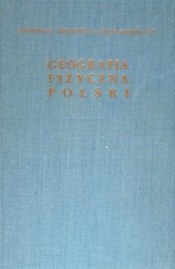 Lencewicz Kondracki Geografia fizyczna Polski 15066928 69484898 250488229 255697626 443732175 493371329 575504656 wad0013