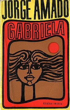 Amado Gabriela Wrzoskowa Gabriela cravo e canela Literatura Literature Literary 69488681 portugalski Brazylia Translation tłumaczenie wae0011