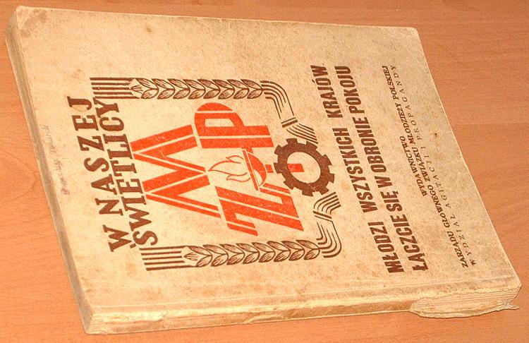 Mlodzi-wszystkich-krajow-laczcie-sie-w-obronie-pokoju-ZMP-1950-komunizm-Prutkowski-Woroszylski-Jastrun-Bratny-Krogulski