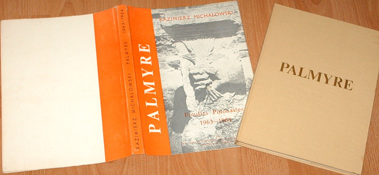 Michalowski-Kazimierz-Palmyre-Fouilles-polonaises-1963-1964-Wykopaliska-polskie-PWN-Mouton-1966-Archaeology-archeologia