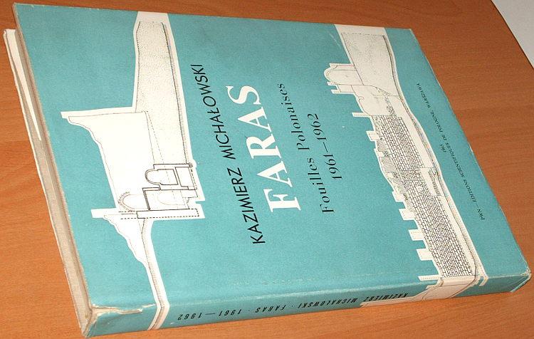 Michalowski-Kazimierz-Faras-Fouilles-polonaises-1961-1962-Wykopaliska-polskie-PWN-1965-Archaeology-archeologia