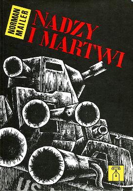 Mailer Nadzy i martwi Zakrzewski Naked and the dead II wojna światowa Pacyfik Filipiny Powieść amerykańska tłumaczenie wae0029
