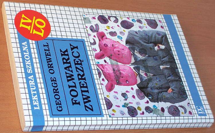 Orwell-George-Folwark-zwierzecy-wyd-I-Da-Capo-1998-ilustr-Z-Reszki-tlum-Zborski-Animal-Farm