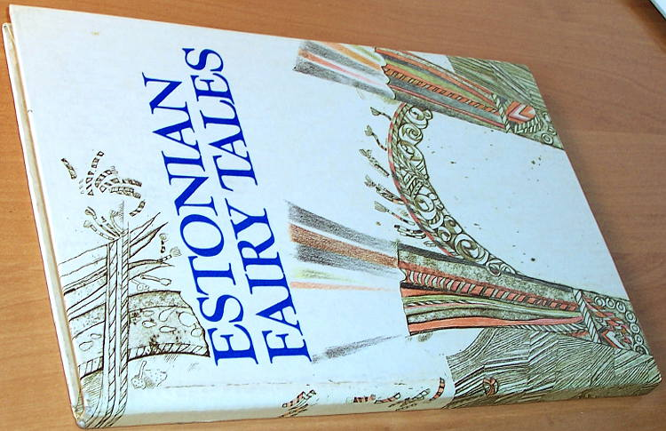 Zeleznova-edit-transl-Estonian-fairy-tales-Tallinn-Perioodika-1981-Ill-by-Vive-Tolli