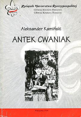 Kamiński Kaminski Antek Cwaniak zuch zuchy 83-910308-0-6 8391030806 9788391030806 978-83-910308-0-6 wae0050