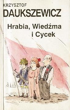 Daukszewicz Hrabia, Wiedźma i Cycek Satyra 838513560X 83-85135-60-X 9788385135609 978-83-85135-60-9 wae0066
