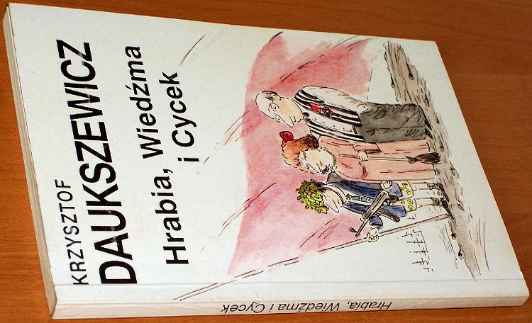 Daukszewicz-Krzysztof-Hrabia-Wiedzma-i-Cycek-Ypsylon-1993-Bogdanowicz-satyra