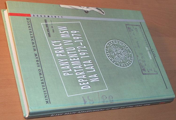 Plany-pracy-Departamentu-IV-MSW-na-lata-1972-79-IPN-Instytut-Pamieci-Narodowej-2007-Kosciol-Sluzba-bezpieczenstwa-SB