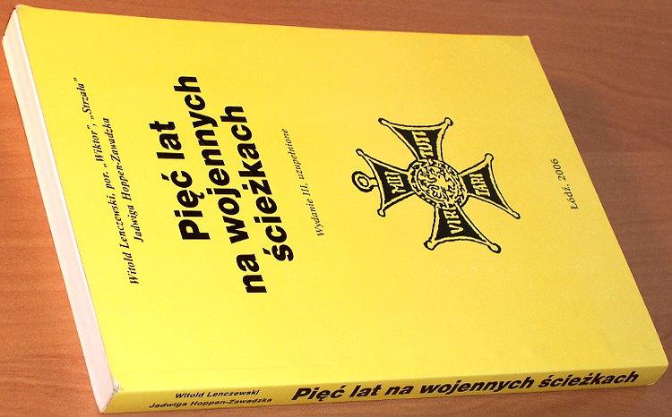Lenczewski-Witold-Piec-lat-na-wojennych-sciezkach-Wieczorne-rozmowy-o-odleglych-dziejach-Wyd-3-Politechnika-Lodzka-2006