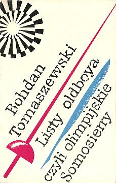 Tomaszewski Listy oldboya czyli Olimpijskie Somosierry sport sprawozdawca sportowy olimpiada wae0093
