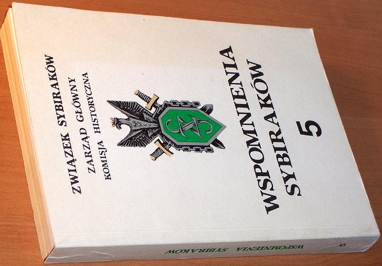 Wspomnienia-Sybirakow-t-5-Pamietaja-psy-atamany-pamietaja-polskie-pany-krasnojarskie-nasze-szable-Pomost-1990-Stalin