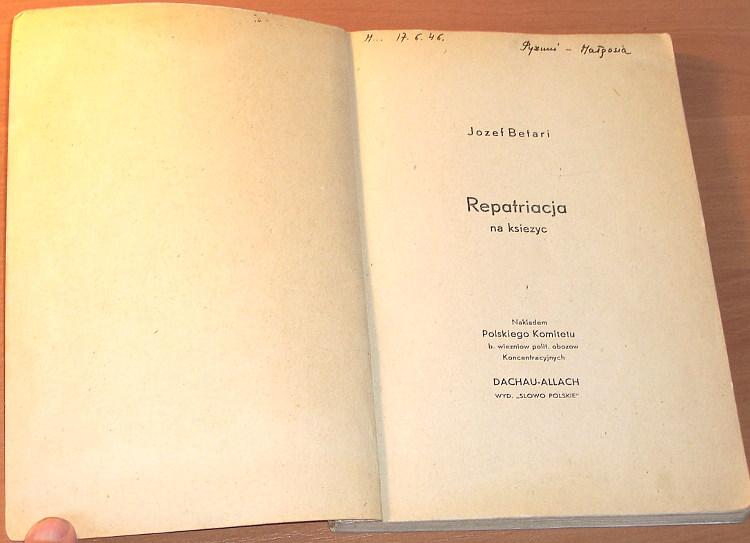 Betari-Jozef-Repatriacja-na-ksiezyc-Monachium-Polski-Komitet-b-wiezniow-polit-obozow-Dachau-Allach-Slowo-Polskie-1946