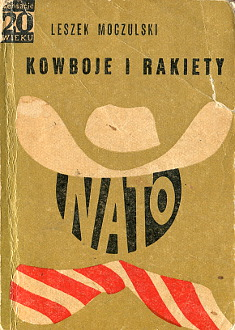 Moczulski Kowboje i rakiety NATO KPN wae0099